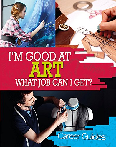 9780750277686: I'm Good At: Art What Job Can I Get?
