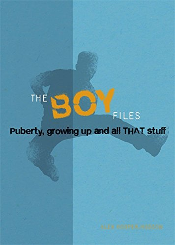 9780750277709: The Boy Files: Puberty, Growing Up and All That Stuff