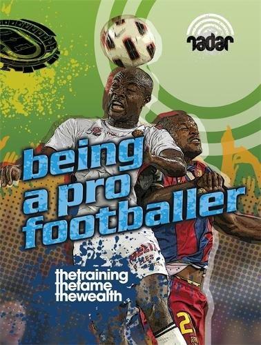 9780750278485: Top Jobs: Being a Pro Footballer (Radar)