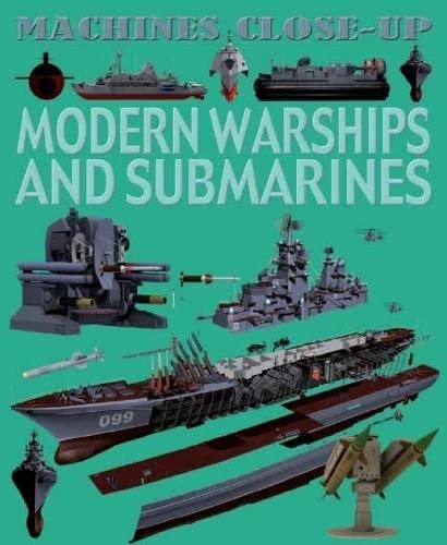 9780750278645: Machines Close-up: Modern Warships and Submarines