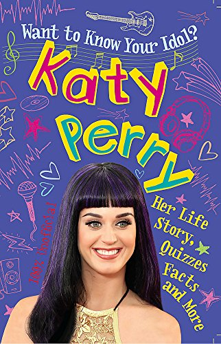 9780750279314: Want to Know Your Idol?: Katy Perry