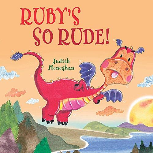 9780750279581: Ruby's SO Rude (Dragon School)