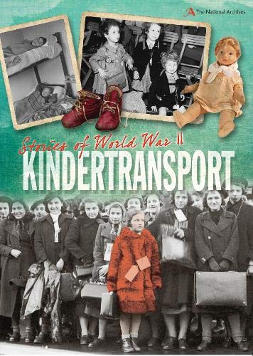 9780750279635: Stories of World War II: Kindertransport