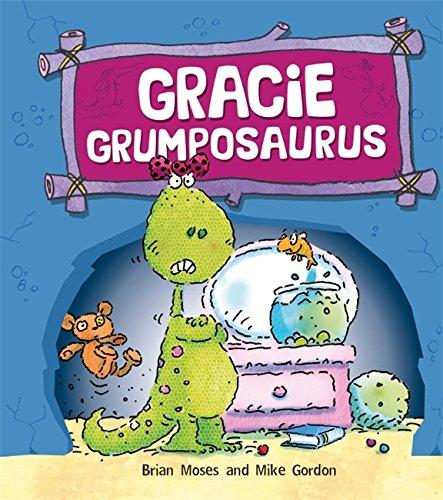 9780750280242: Gracie Grumposaurus (Dinosaurs Have Feelings, Too)