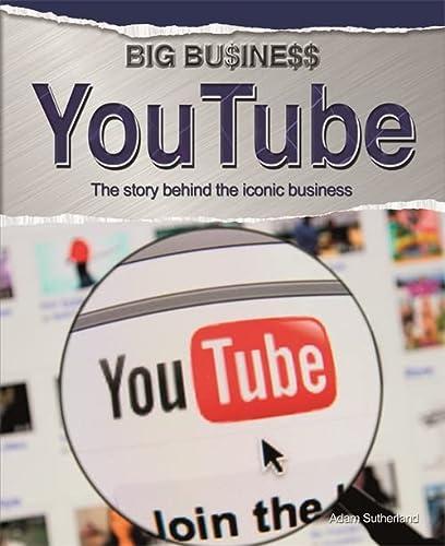 9780750280648: YouTube (Big Business)