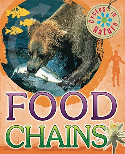 9780750280808: Food Chains (Cycles in Nature)