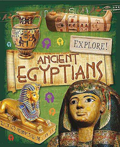 9780750280976: Explore!: Ancient Egyptians