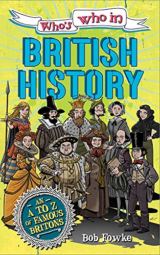 9780750281560: British History (Who's Who in ?)