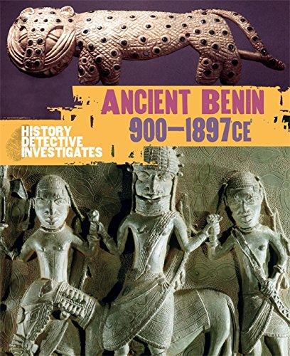 9780750281782: The History Detective Investigates: Benin 900-1897 CE