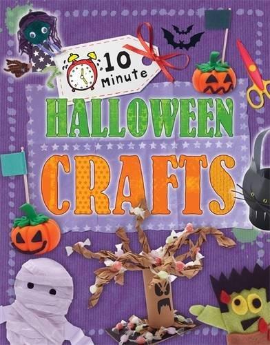 9780750281959: 10 Minute Crafts: Halloween