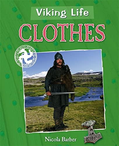 9780750282109: Clothes (Viking Life)
