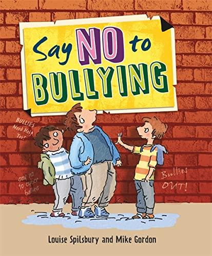 9780750283014: Say No to Bullying