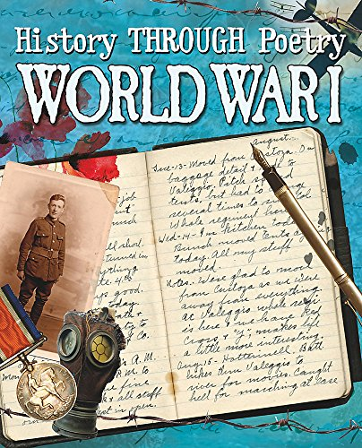 9780750283281: World War I (History Through Poetry)