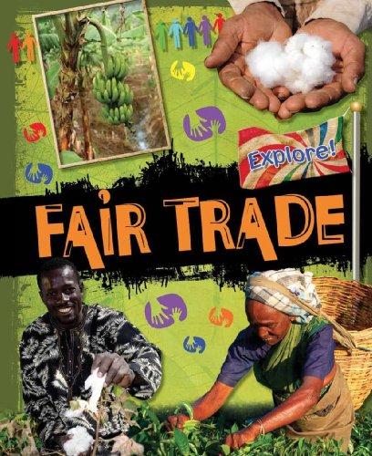 9780750283359: Fair Trade (Explore!)
