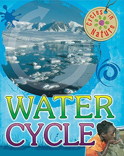 9780750283694: Cycles In Nature: Water Cycle