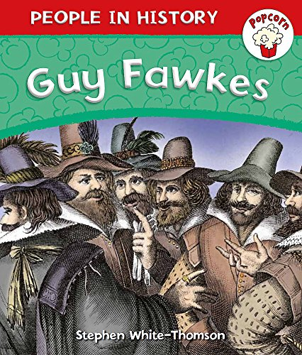 9780750283724: Popcorn: People in History: Guy Fawkes