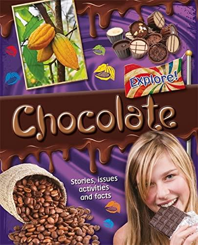 9780750283793: Explore Chocolate