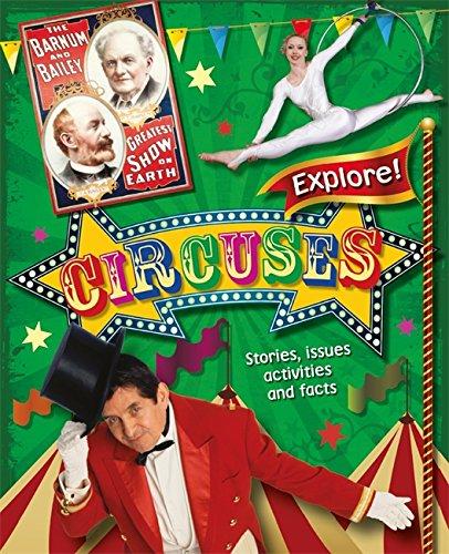 9780750283953: Explore!: Circuses