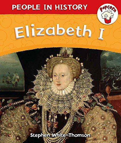 9780750284127: Popcorn People In History Elizabeth I