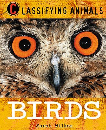 9780750284820: Birds (Classifying Animals)
