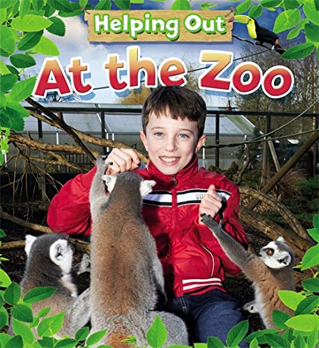 Helping Out: At the Zoo (Paperback): Judith Heneghan
