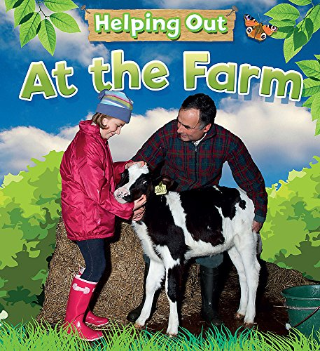 At the Farm (Helping Out): Heneghan, Judith