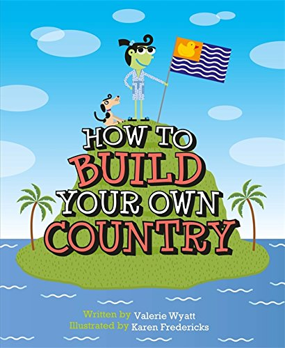 9780750293815: How to Build Your Own Country