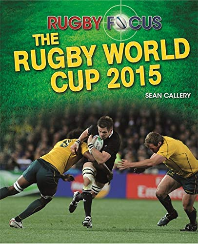 9780750293877: Rugby Focus: The Rugby World Cup 2015