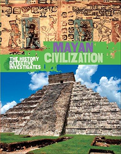 9780750294164: The History Detective Investigates: Mayan Civilization