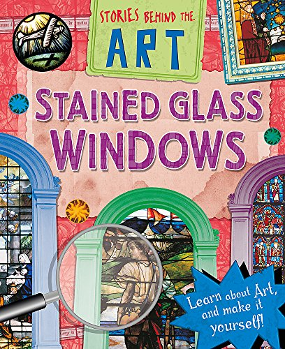 Stained Glass Windows (Paperback): Richard Spilsbury