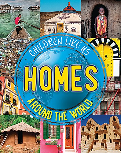9780750296090: Children Like Us: Homes Around the World