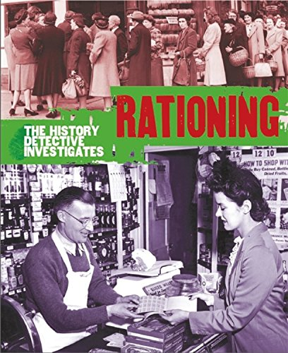 History Detective Investigates: Rationing in World War Ii (Paperback): Martin Parsons