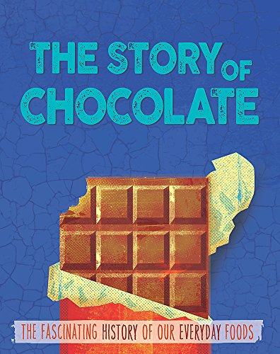 9780750296595: Chocolate (The Story of Food)