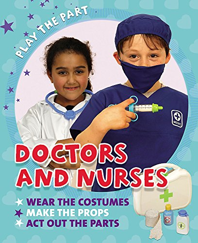Doctors and Nurses (Play the Part): Gogerly, Liz