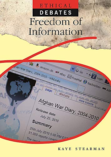 9780750297462: Ethical Debates: Freedom of Information