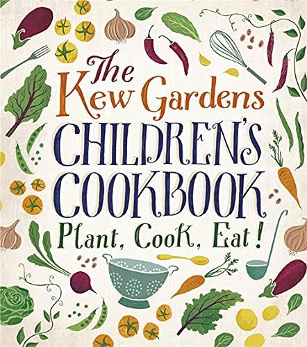9780750298193: The Kew Garden's Children's Cookbook
