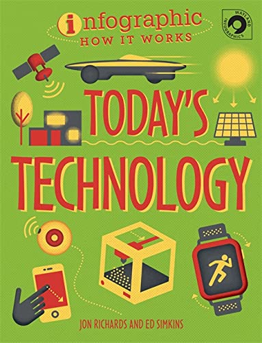 9780750299329: Today's Technology (Infographic How It Works)