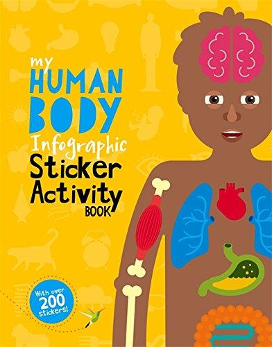 9780750299428: My Human Body Infographic Sticker Activity Book (My Infographic Sticker Activity Book)