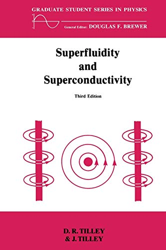 9780750300339: Superfluidity and Superconductivity (Graduate Student Series in Physics)