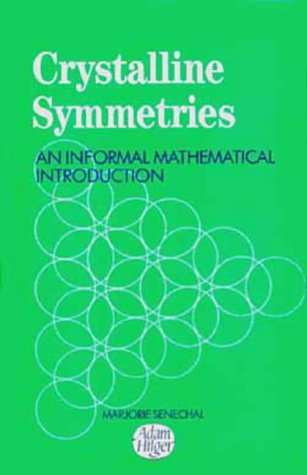 9780750300414: Crystalline Symmetries, An informal mathematical introduction