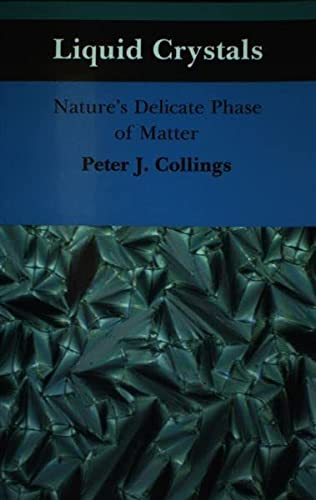 9780750300551: Liquid Crystals, Nature's Delicate Phase of Matter
