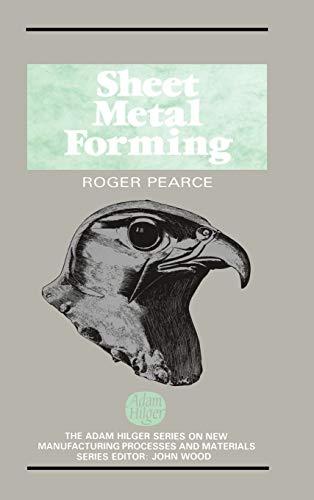 Sheet Metal Forming: R. Pearce