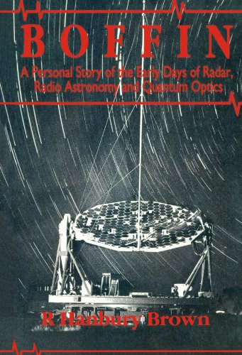 9780750301305: Boffin: A Personal Story of the Early Days of Radar, Radio Astronomy and Quantum Optics: Personal Story of the Early Days of Radar and Radio Astronomy and Quantum Optics