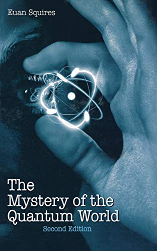 9780750301619: The Mystery of the Quantum World