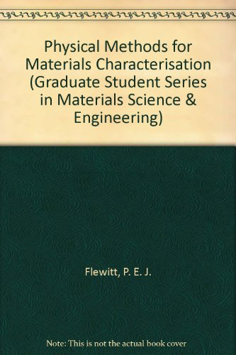 9780750302036: Physical Methods for Materials Characterisation (Graduate Student Series in Materials Science and Engineering)