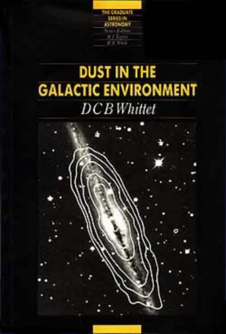 9780750302098: Dust in the Galactic Environment, (Graduate Series in Astronomy)