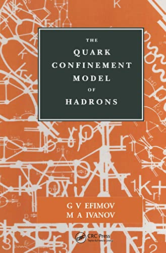9780750302401: The Quark Confinement Model of Hadrons