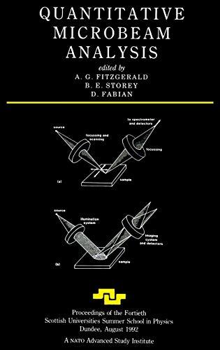 Quantitative Microbeam Analysis (Scottish Graduate Series): A.G Fitzgerald