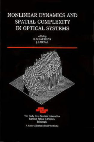 Nonlinear Dynamics and Spatial Complexity in Optical Systems (Scottish Universities Summer School ...
