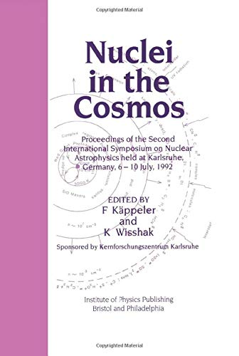 Nuclei in the Cosmos: Proceedings of the Second International Symposium on Nuclear Astrophysics, ...